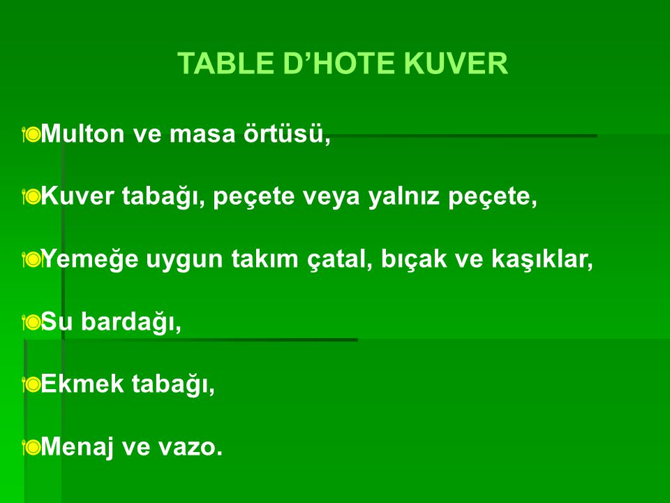 TABLE D'HOTE KUVER Multon ve masa örtüsü,
