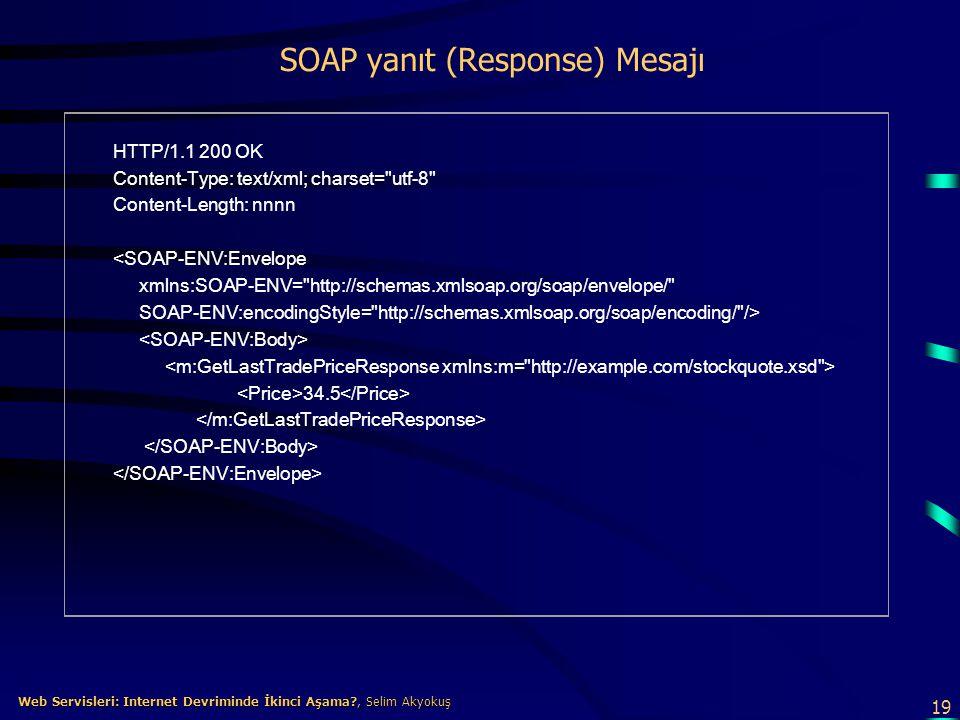 SOAP yanıt (Response) Mesajı