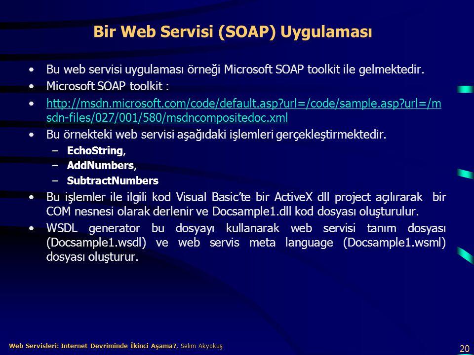 Bir Web Servisi (SOAP) Uygulaması