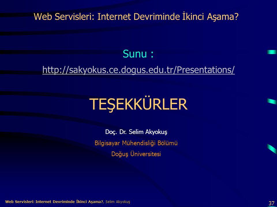 Web Servisleri: Internet Devriminde İkinci Aşama