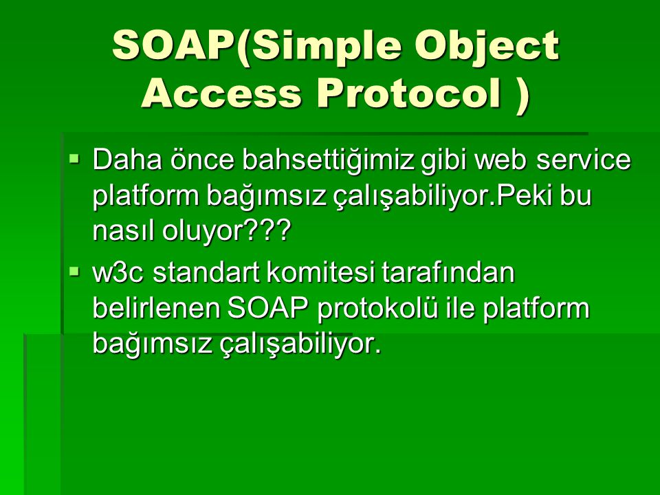 SOAP(Simple Object Access Protocol )