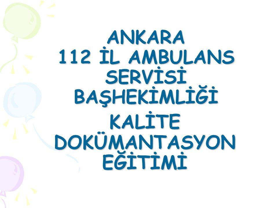 ANKARA 112 İL AMBULANS SERVİSİ BAŞHEKİMLİĞİ