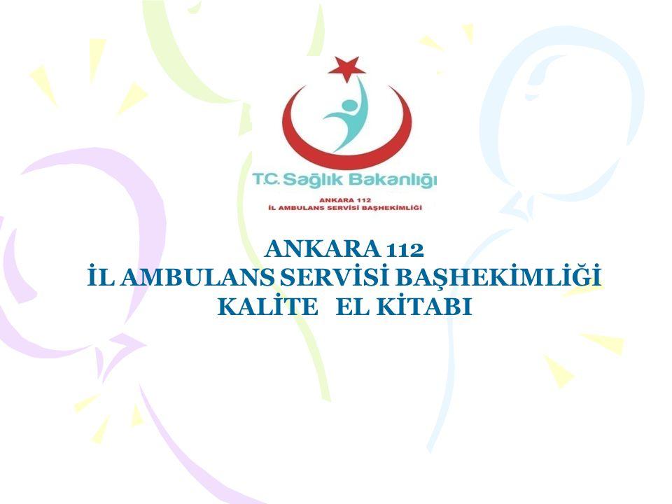 İL AMBULANS SERVİSİ BAŞHEKİMLİĞİ