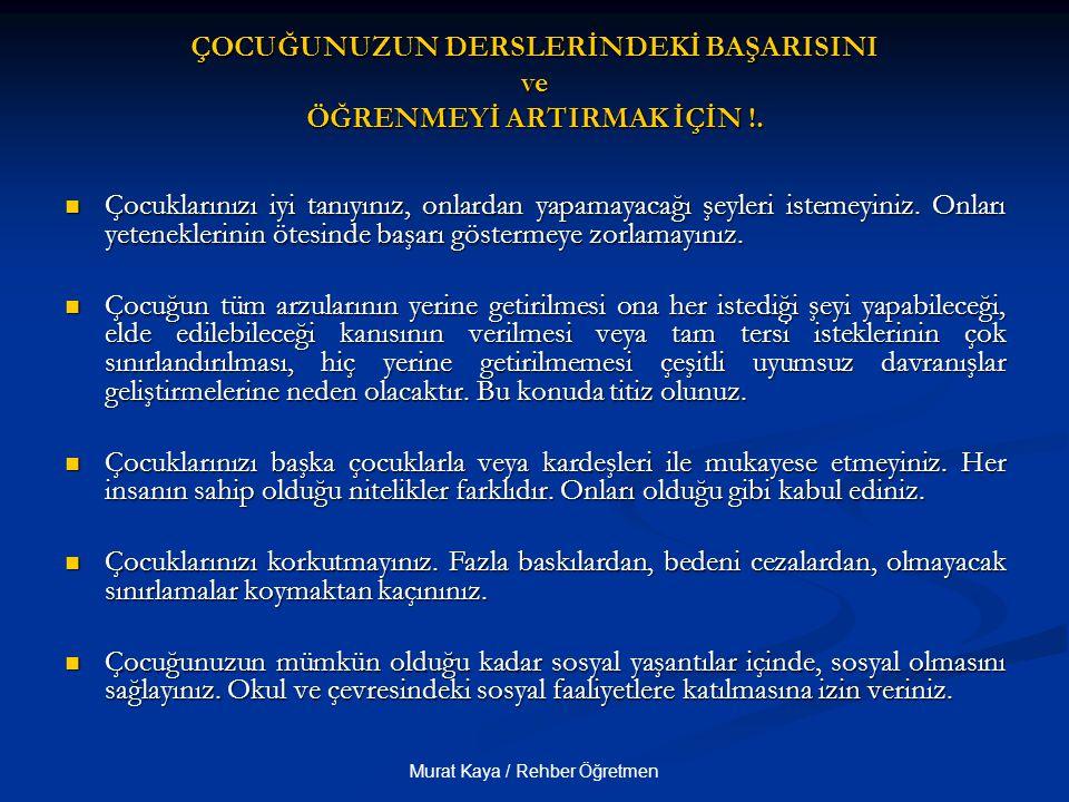 ÇOCUĞUNUZUN DERSLERİNDEKİ BAŞARISINI ve ÖĞRENMEYİ ARTIRMAK İÇİN !.