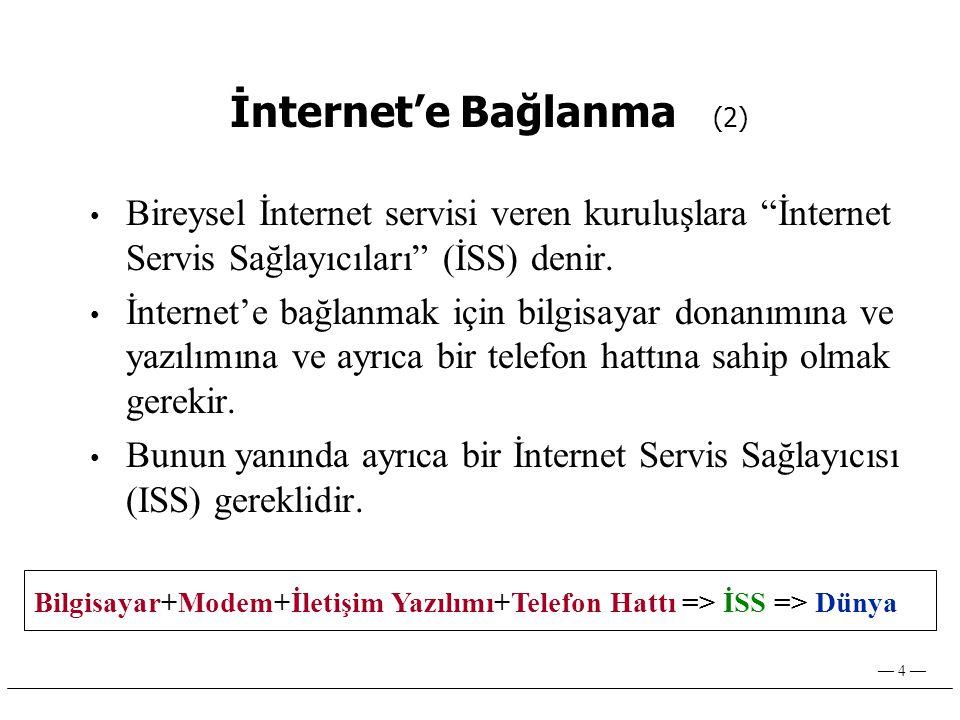 İnternet'e Bağlanma (2)