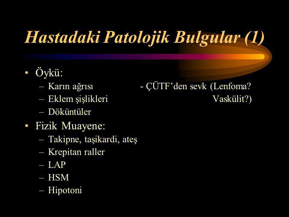 Hastadaki Patolojik Bulgular (1)