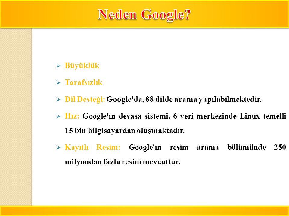 Neden Google Büyüklük Tarafsızlık