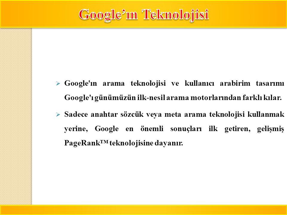 Google'ın Teknolojisi
