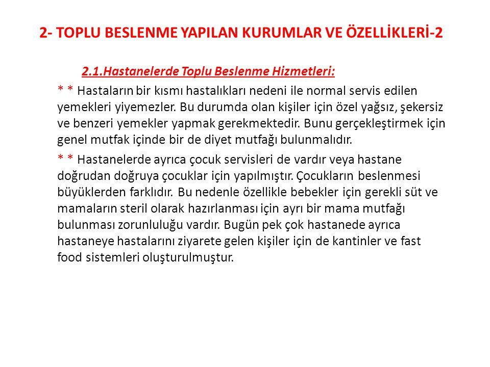 2- TOPLU BESLENME YAPILAN KURUMLAR VE ÖZELLİKLERİ-2