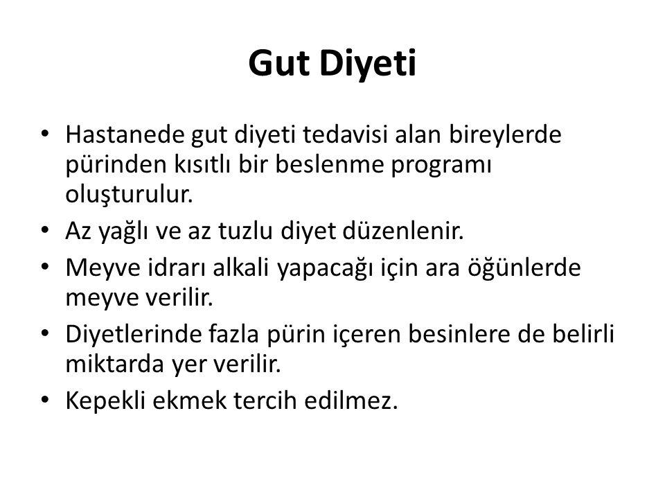Gut Diyeti Hastanede gut diyeti tedavisi alan bireylerde pürinden kısıtlı bir beslenme programı oluşturulur.