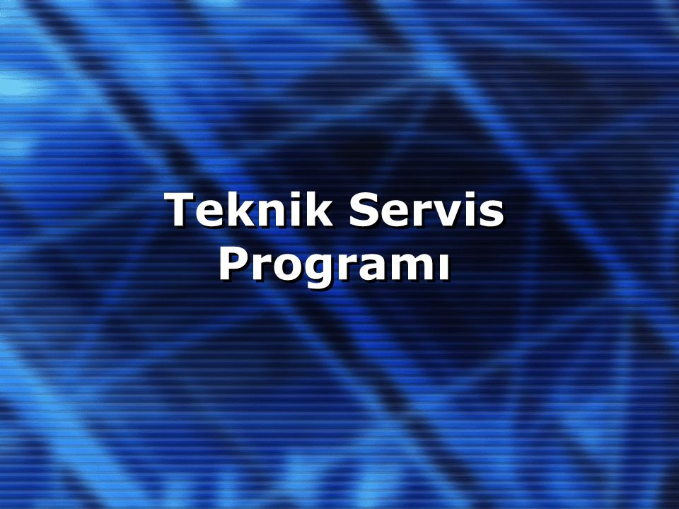 Teknik Servis Programı
