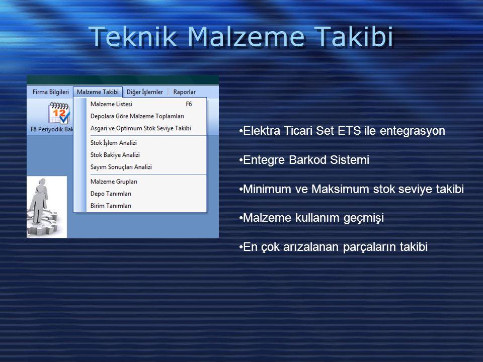 Teknik Malzeme Takibi Elektra Ticari Set ETS ile entegrasyon