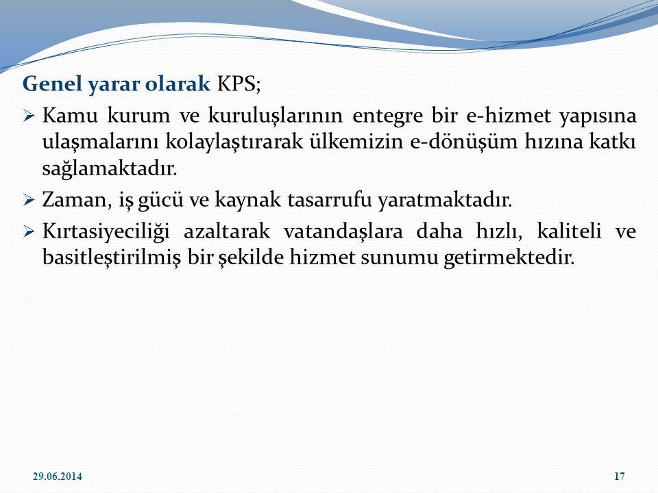 Genel yarar olarak KPS;