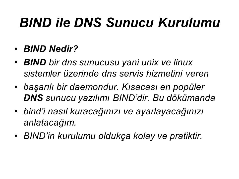 BIND ile DNS Sunucu Kurulumu