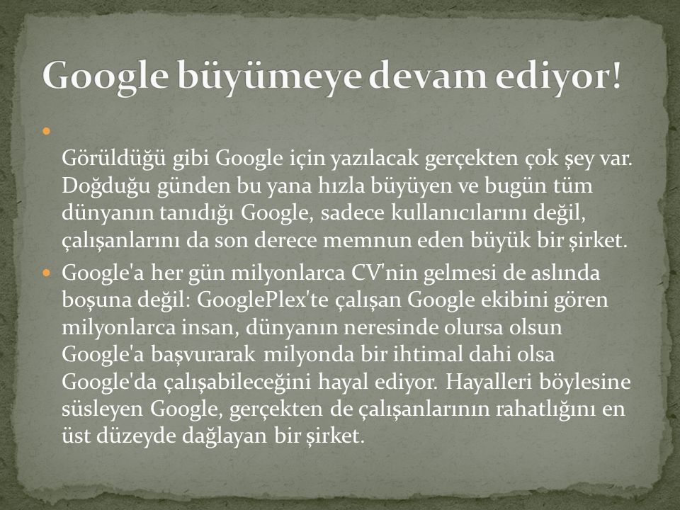Google büyümeye devam ediyor!
