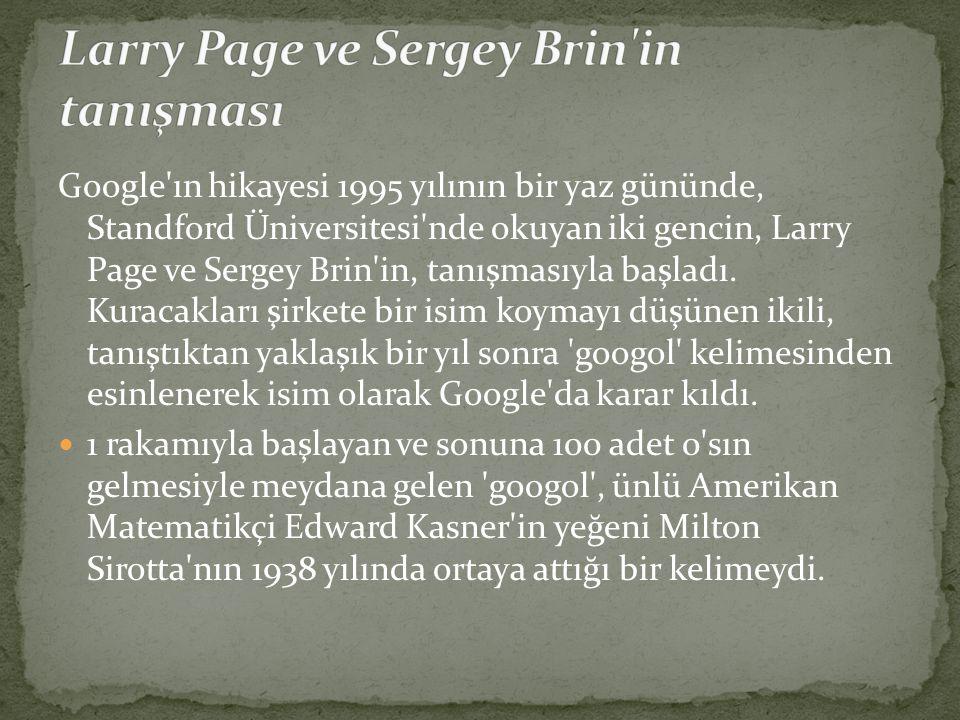 Larry Page ve Sergey Brin in tanışması