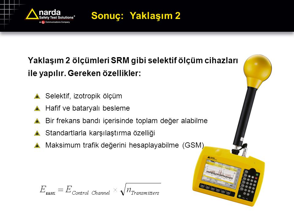Narda Güvenliği Test Solutions GmbH ©