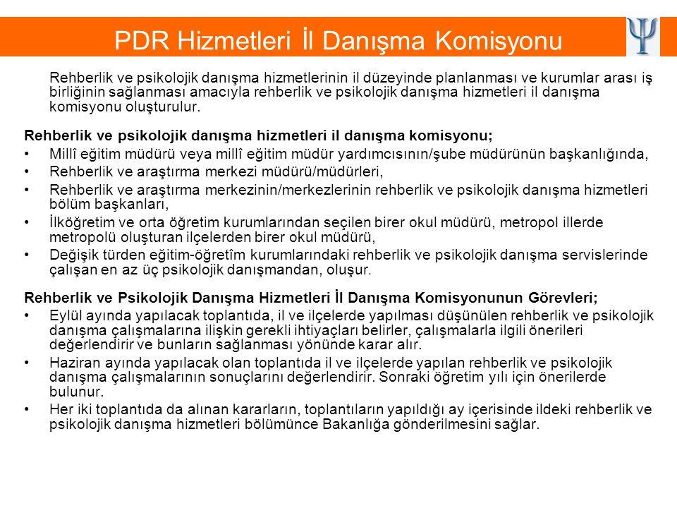 PDR Hizmetleri İl Danışma Komisyonu