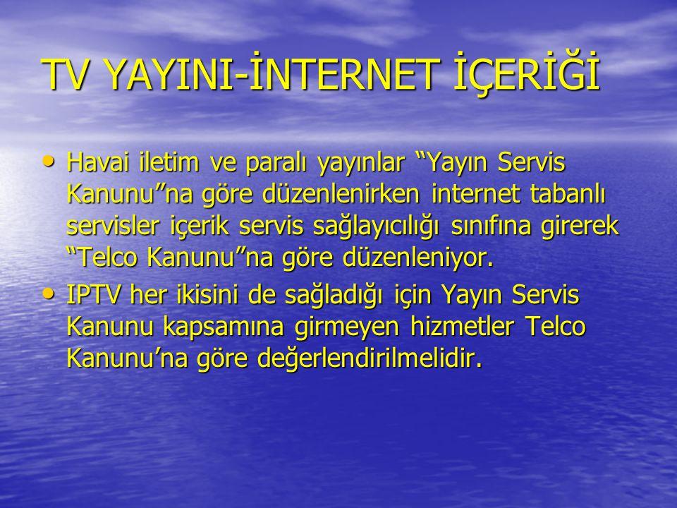 TV YAYINI-İNTERNET İÇERİĞİ