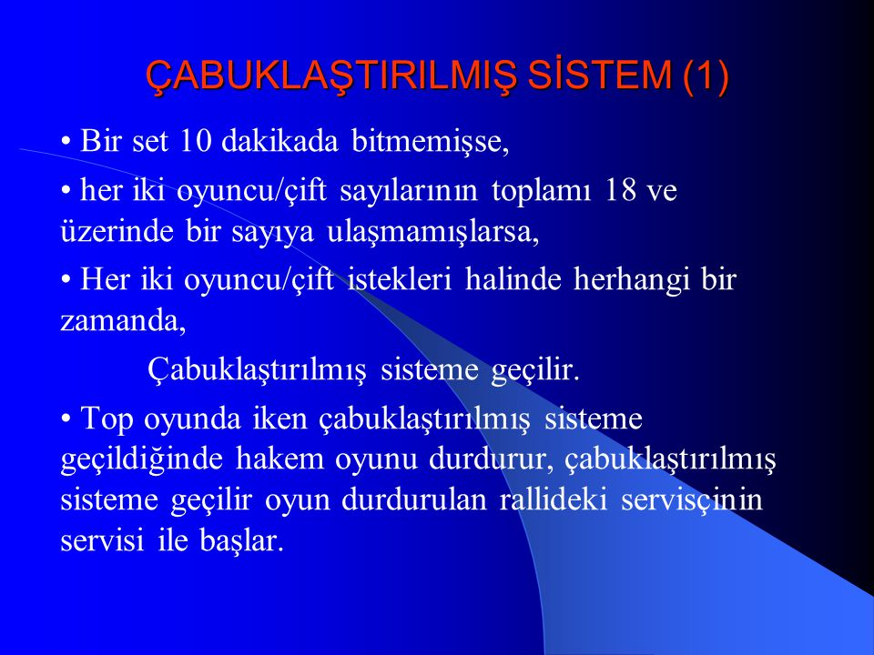 ÇABUKLAŞTIRILMIŞ SİSTEM (1)