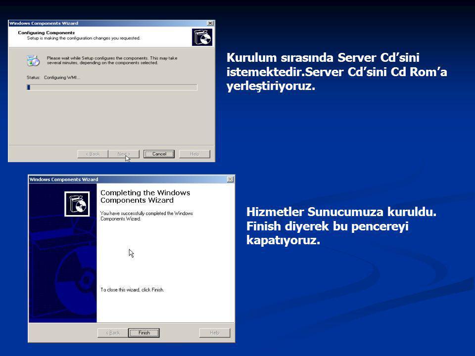Kurulum sırasında Server Cd'sini istemektedir