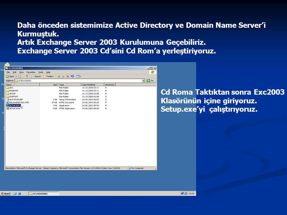 Daha önceden sistemimize Active Directory ve Domain Name Server'i Kurmuştuk.