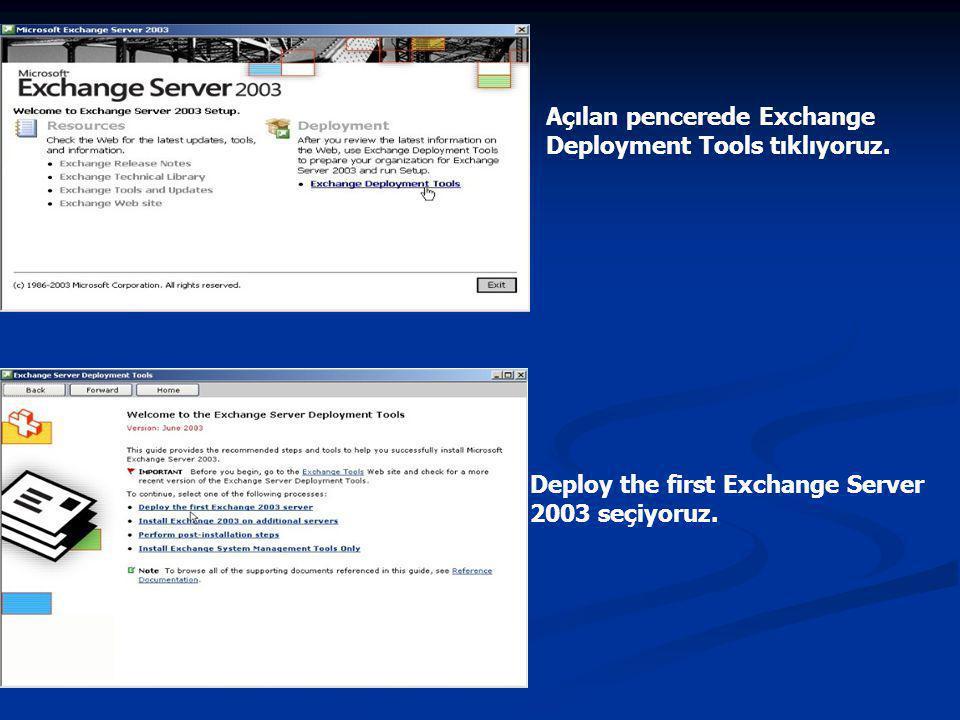 Açılan pencerede Exchange Deployment Tools tıklıyoruz.
