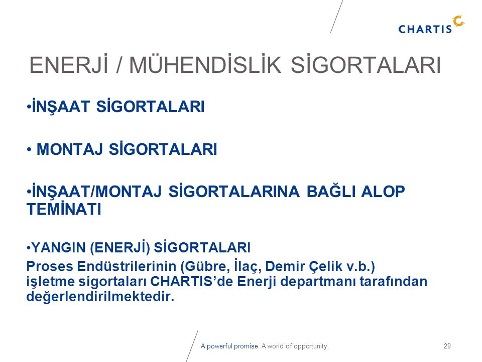 ENERJİ / MÜHENDİSLİK SİGORTALARI