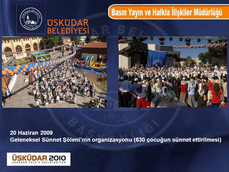 20 Haziran 2009 Geleneksel Sünnet Şöleni'nin organizasyonu (630 çocuğun sünnet ettirilmesi)