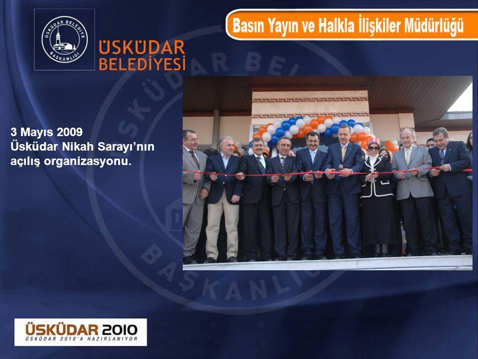 3 Mayıs 2009 Üsküdar Nikah Sarayı'nın açılış organizasyonu.
