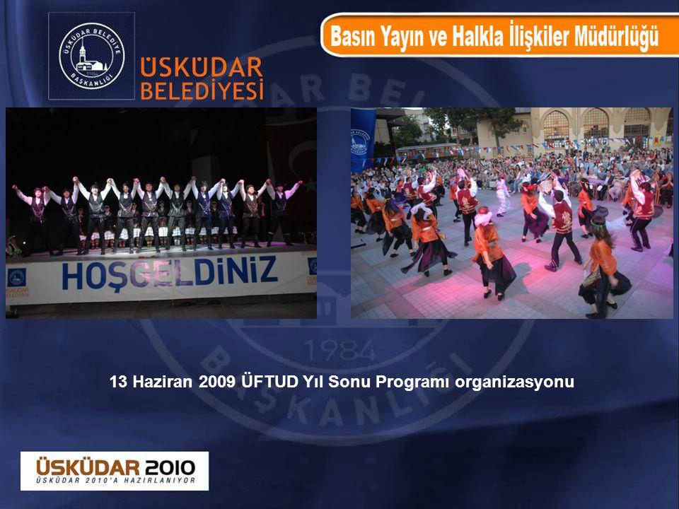 13 Haziran 2009 ÜFTUD Yıl Sonu Programı organizasyonu