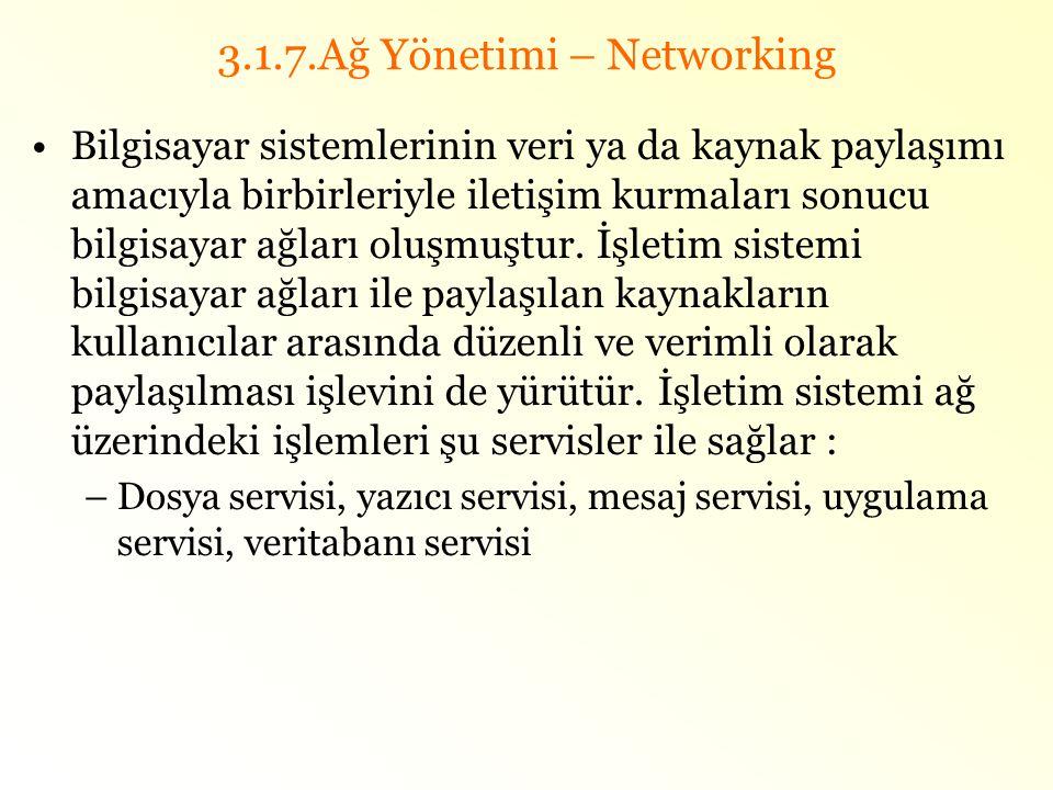 3.1.7.Ağ Yönetimi – Networking