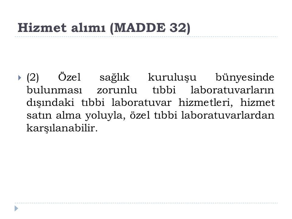 Hizmet alımı (MADDE 32)