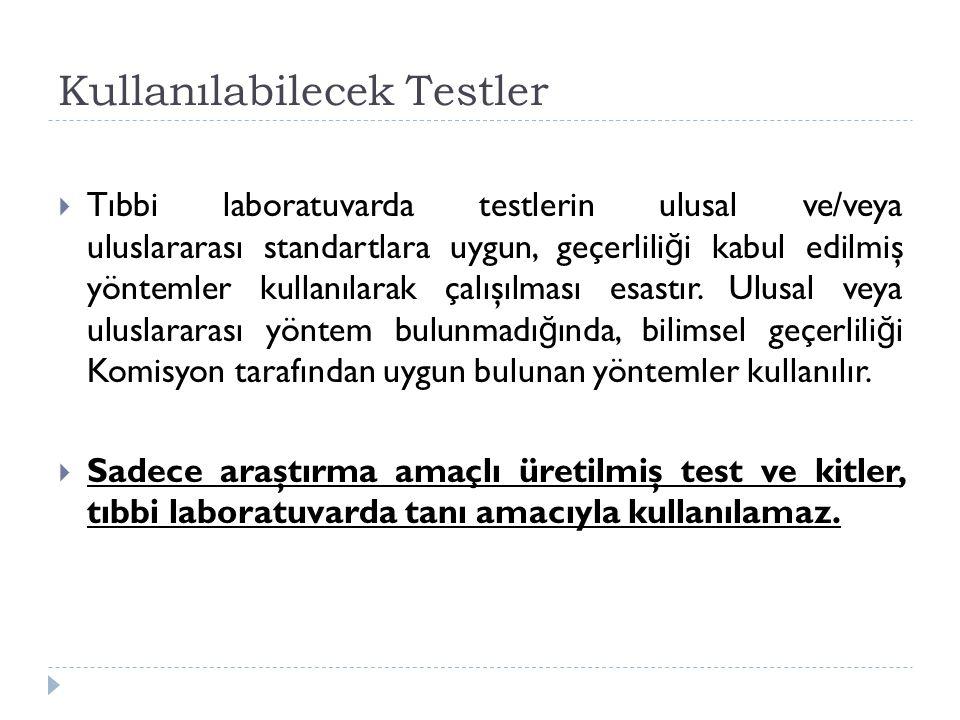 Kullanılabilecek Testler