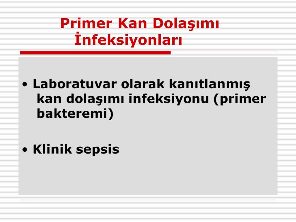 Primer Kan Dolaşımı İnfeksiyonları
