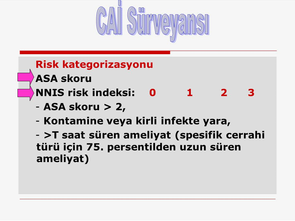 CAİ Sürveyansı Risk kategorizasyonu ASA skoru