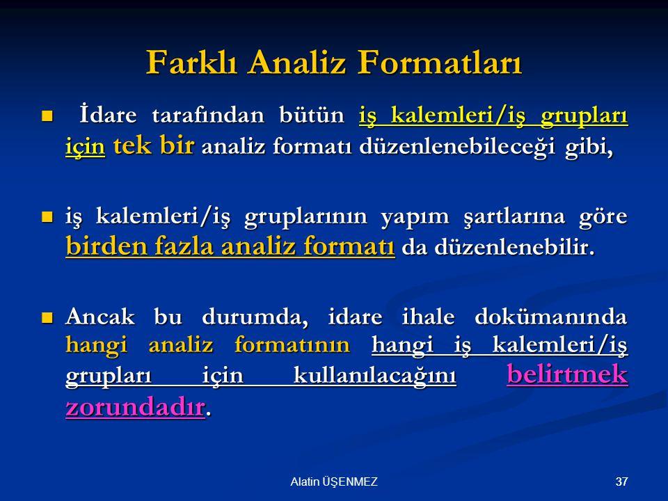 Farklı Analiz Formatları
