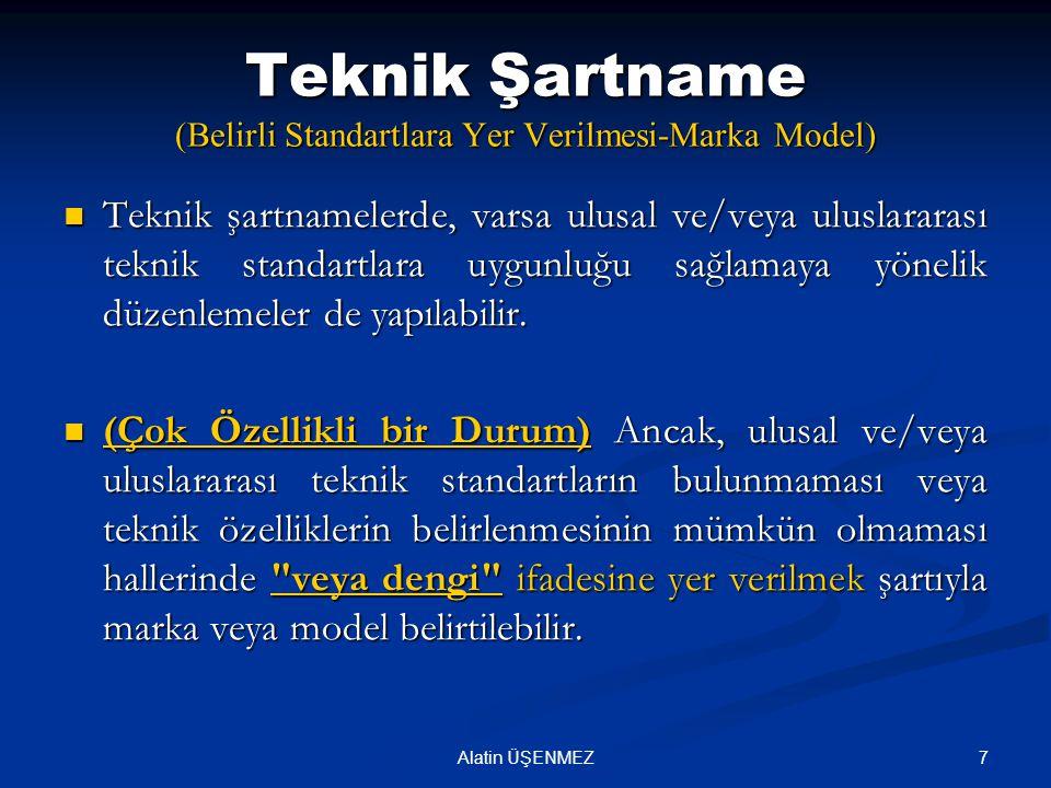 Teknik Şartname (Belirli Standartlara Yer Verilmesi-Marka Model)