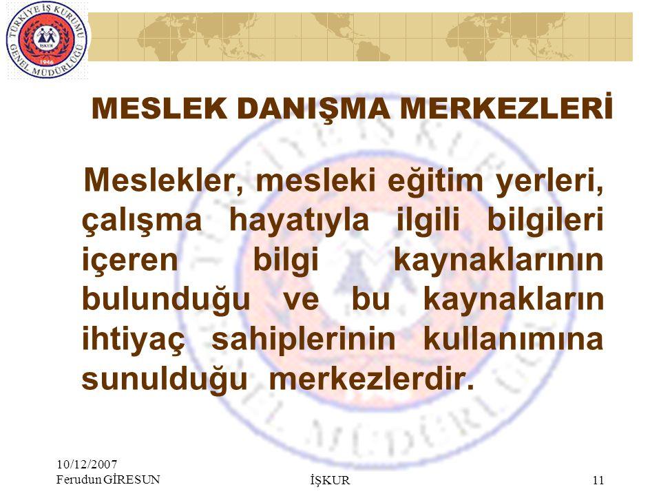 MESLEK DANIŞMA MERKEZLERİ