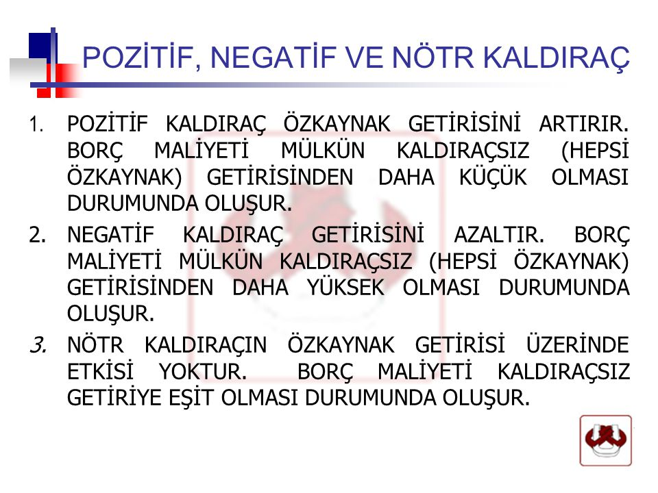 POZİTİF, NEGATİF VE NÖTR KALDIRAÇ