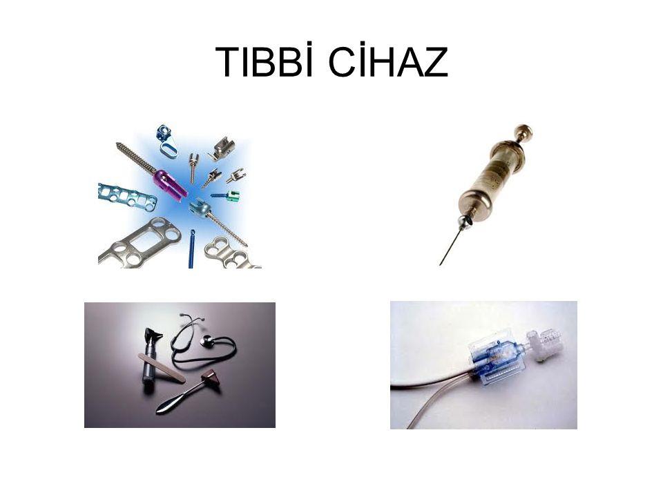 TIBBİ CİHAZ