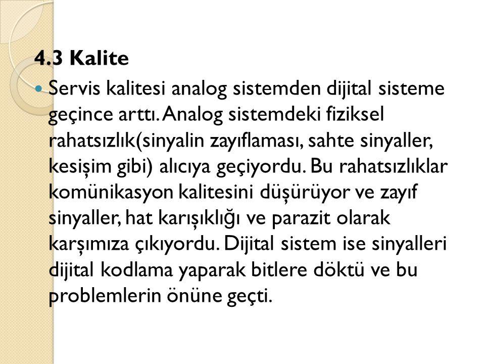 4.3 Kalite