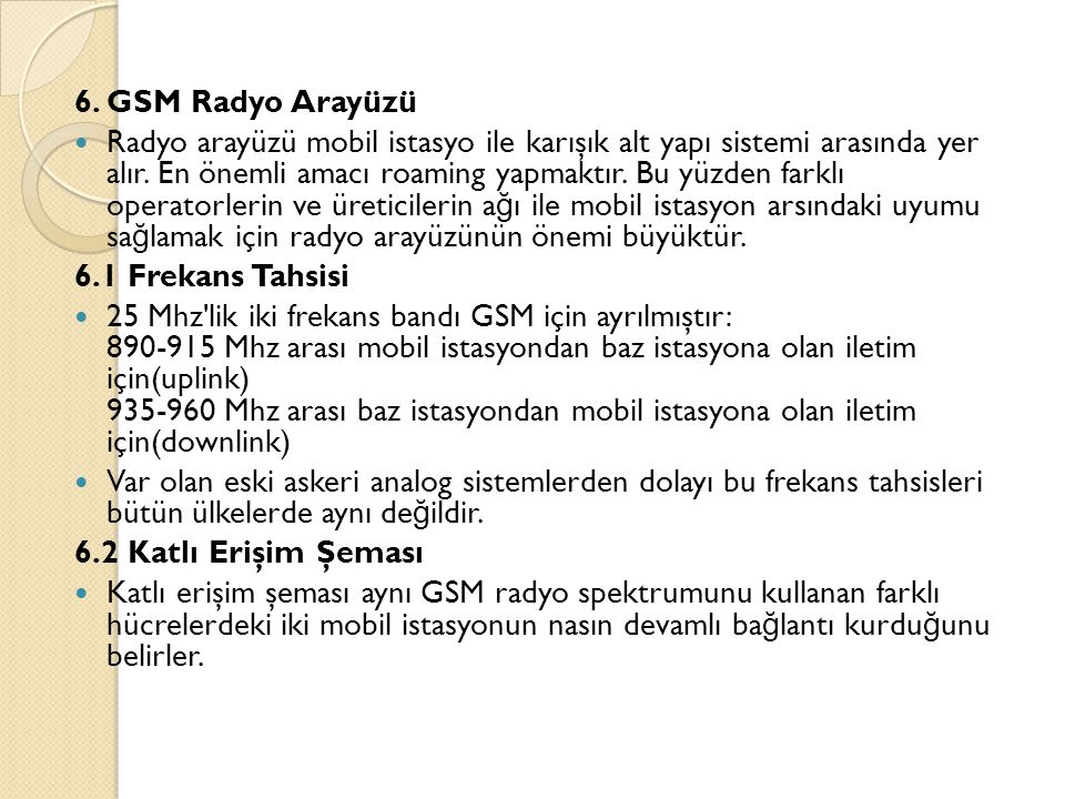 6. GSM Radyo Arayüzü