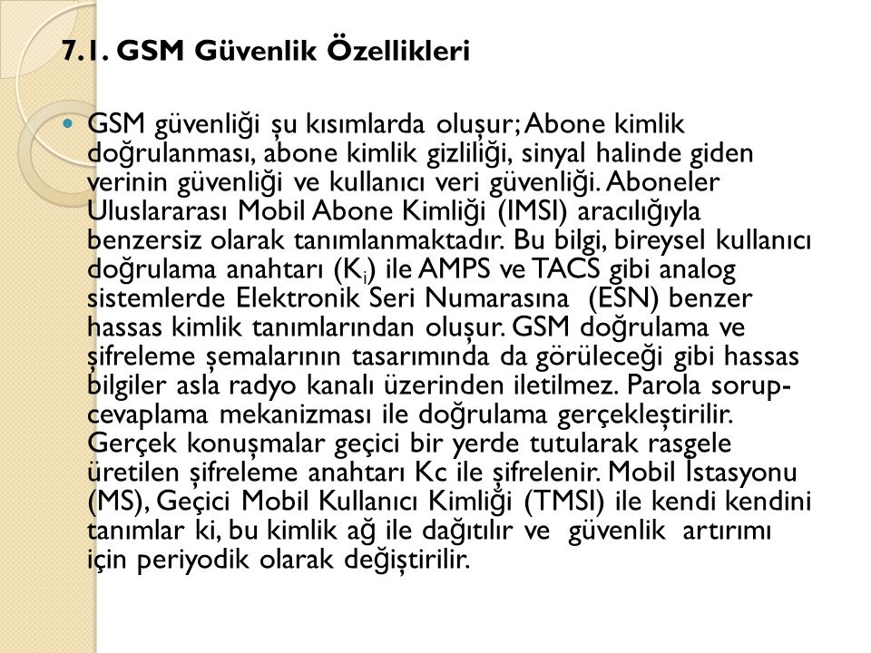7.1. GSM Güvenlik Özellikleri