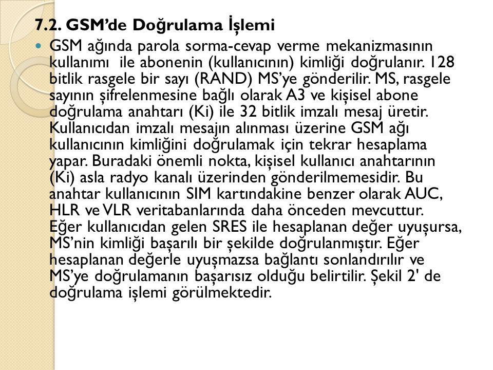 7.2. GSM'de Doğrulama İşlemi