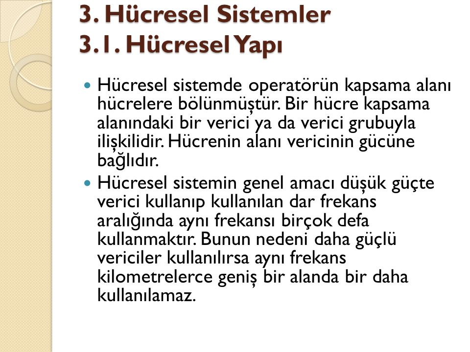 3. Hücresel Sistemler 3.1. Hücresel Yapı