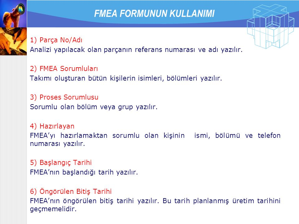 FMEA FORMUNUN KULLANIMI