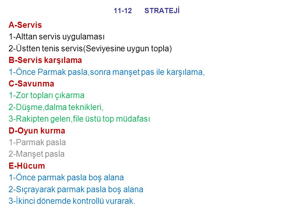 1-Alttan servis uygulaması