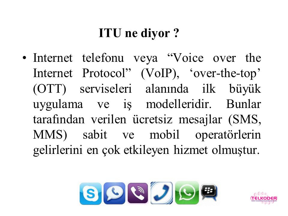 ITU ne diyor