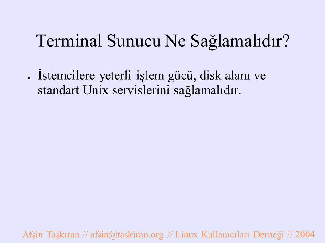 Terminal Sunucu Ne Sağlamalıdır